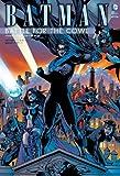 バットマン:バトル・フォー・ザ・カウル / トニー・S・ダニエル のシリーズ情報を見る