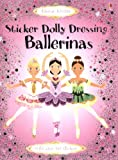 Leonie Pratt Ballerinas (Usborne Sticker Fashion) (Usborne Sticker Dolly Dressing)