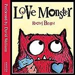 Love Monster   Rachel Bright