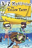 Yellow Yacht (A to Z Mysteries)
