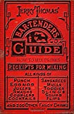 img - for Jerry Thomas' Bartenders Guide: How To Mix Drinks 1862 Reprint: A Bon Vivant's Companion book / textbook / text book