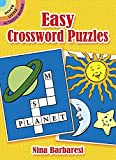 Easy Crossword Puzzles (Dover Little Activity Books) (048626128X) by Nina Barbaresi