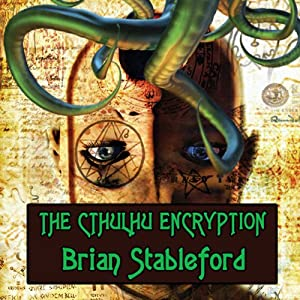 The Cthulhu Encryption: A Romance of Piracy | [Brian Stableford]