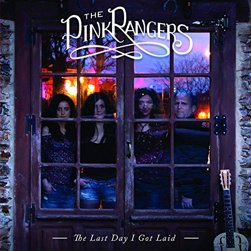 The Pink Rangers-The Last Day I Got Laid-2015-404 Download
