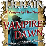 Vampire Dawn: Vampire for Hire, Book 5 | [J. R. Rain]