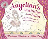 Katharine Holabird Angelina Ballerina Invitation to the Ballet