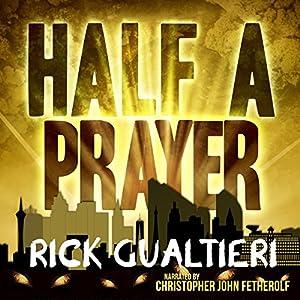 Half a Prayer Audiobook
