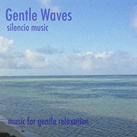 Gentle Waves