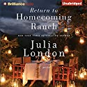 Return to Homecoming Ranch: Pine River Trilogy, Book 2 (       UNABRIDGED) by Julia London Narrated by Tanya Eby
