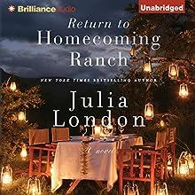 Return to Homecoming Ranch: Pine River Trilogy, Book 2   Livre audio Auteur(s) : Julia London Narrateur(s) : Tanya Eby