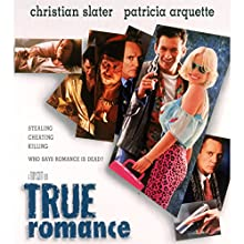 True Romance Audiobook by  Morgan Creek Productions Narrated by  full cast