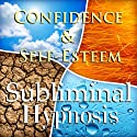 Confidence & Self-Esteem Subliminal Affirmations: Meditation, Binaural Beats, Solfeggio Tones & Harmonics, Self Help  by Subliminal Hypnosis Narrated by Subliminal Hypnosis