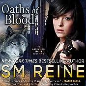 Oaths of Blood: Ascension, Book 2   SM Reine