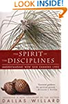 The Spirit of the Disciplines: Unders...