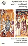 img - for Byzantine and Early Medieval Painting (Compass books, CA4 Compass History of Art) book / textbook / text book