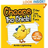 Children Books: Cheeps the Chick (Bedtime Stories For Kids Ages 4-8): Kids Books - Bedtime Stories For Kids - Children's Books - Early Readers