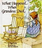 What Happened When Grandma Died?
