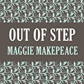 Out of Step | [Maggie Makepeace]