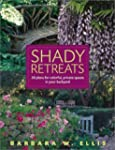 Shady Retreats: 20 Plans for Colorful...