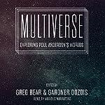 Multiverse: Exploring Poul Anderson's Worlds | Greg Bear,Gardner Dozois