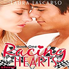 Racing Hearts: Book One (       UNABRIDGED) by Laura Lascarso Narrated by Andrew Bellamy