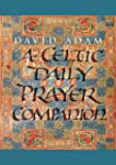 Celtic Daily Prayer Companion Worki