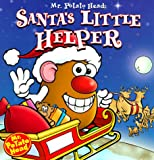 MR POTATO HEAD: SANTA'S LITTLE HELPER, Storybook (Mr. Potato Head Storybooks)