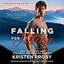 Falling for Jillian (       UNABRIDGED) by Kristen Proby Narrated by Deacon Lee, Elizabeth Louise