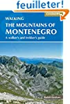 The Mountains of Montenegro: A Walker...