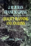 Quality Planning and Analysis: From Product Development Through Use