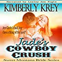 Jade's Cowboy Crush: Witness Protection, Rancher Style: Sweet Montana Bride, Book 2 (       UNABRIDGED) by Kimberly Krey Narrated by Lesley Ann Fogle