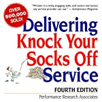 Delivering Knock Your Socks Off Service: Fourth Edition | Performance Research Associates