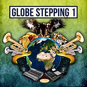 Globe Stepping, Vol. 1
