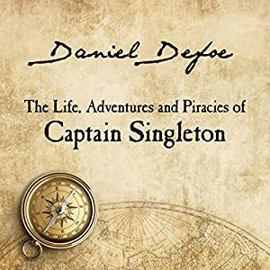 The Life, Adventures and Piracies of Captain Singleton Audiobook