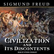 Civilization and Its Discontents | [Sigmund Freud]