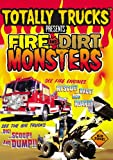Totally Trucks: Fire & Dirt Monsters [DVD] [Region 1] [US Import] [NTSC]