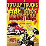 Totally Trucks: Fire & Dirt Monsters ~ Totally Trucks