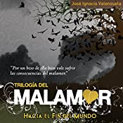 Hacia el fin del mundo | José Ignacio Valenzuela
