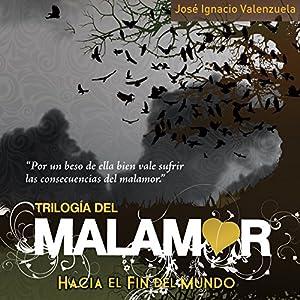 Hacia el fin del mundo (       UNABRIDGED) by José Ignacio Valenzuela Narrated by Carla Sicard