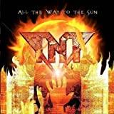 All The Way To The Sun TNT