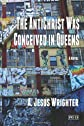 The AntiChrist Was Conceived in Queens (The Preject AntiChrist Series)