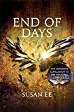 End of Days: Penryn and the End of Days Book Three: 3