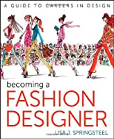 Becoming a Fashion Designer, 11th Edition ebook download