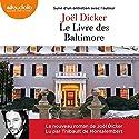 Le Livre des Baltimore suivi d'un entretien avec l'auteur Hörbuch von Joël Dicker Gesprochen von: Thibault de Montalembert
