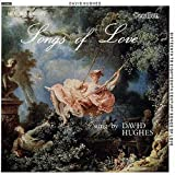 16-18th Century Songs Of Loveby David Hughes