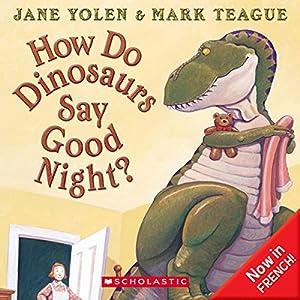 How Do Dinosaurs Say Good Night Audiobook