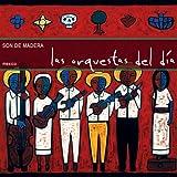Las Orquestas Del D�a ~ Son De Madera