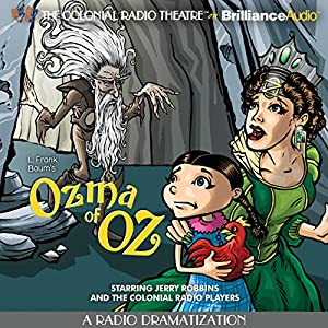 Ozma of Oz (A Radio Dramatization) Radio/TV Program