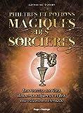 echange, troc Katherine Quenot - Philtres et potions magiques des sorcières