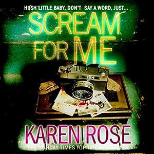 Scream for Me | [Karen Rose]